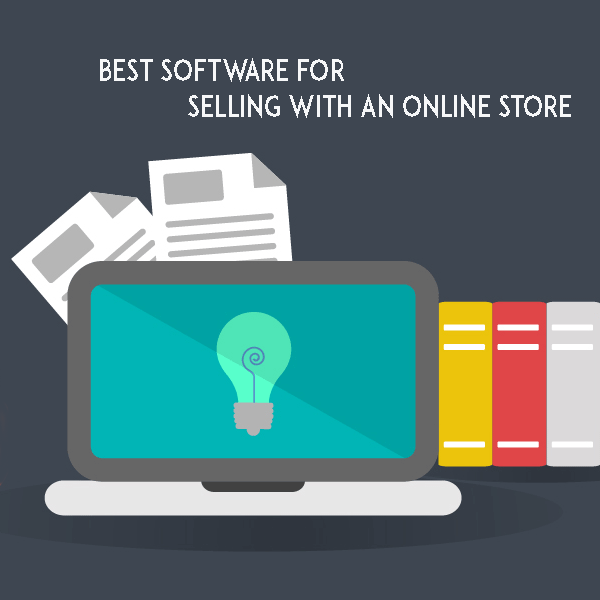 Best Software for Selling with Online Store