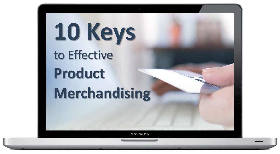 10 Keys to Effective Product Merchandising